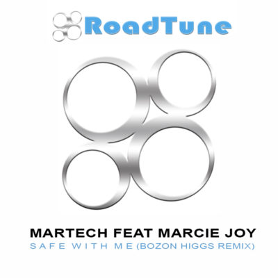 Martech Feat Marcie Joy - Safe With Me (Bozon Higgs Remix)