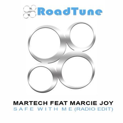 Martech Feat Marcie Joy - Safe With Me (Radio Edit)